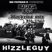 Hizzleguy – Blueprint Mix – War Series