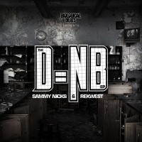 Sammy Nicks & Rekwest – D=nB2